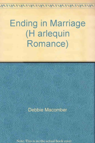 9780373156498: Ending in Marriage (H arlequin Romance)