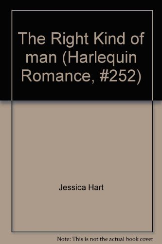 9780373156528: The Right Kind of man (Harlequin Romance, #252)