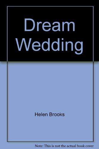 9780373156801: Dream Wedding Larger Print