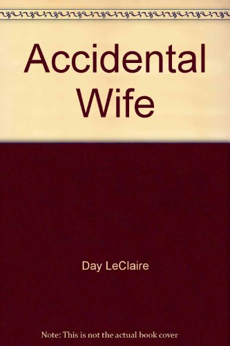 9780373156849: Accidental Wife (Fairytale Weddings Trilogy) Larger Print