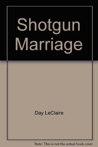 9780373156863: Shotgun Marriage (Fairytale Weddings Trilogy) Larger Print