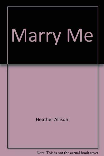 9780373156917: Marry Me, Larger Print