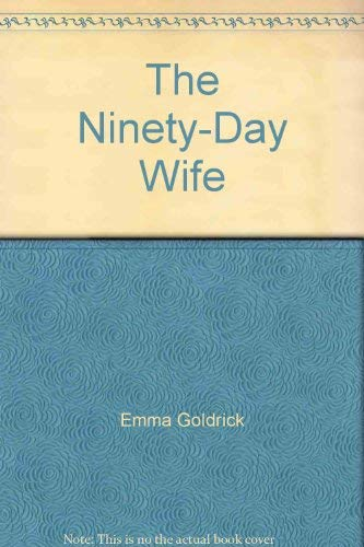 9780373157105: Ninety - Day Wife (Larger Print)
