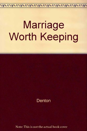 9780373157280: Marriage Worth Keeping (Larger Print)