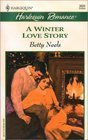 9780373158720: A Winter Love Story (Harlequin Romance, 3626)