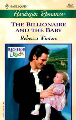 9780373158782: The Billionaire and the Baby