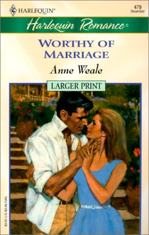 9780373158799: Worthy Of Marriage - Larger Print
