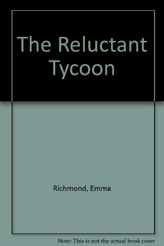Reluctant Tycoon - Larger Print: Richmond