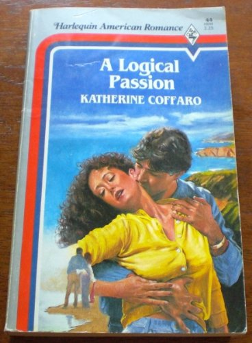 9780373160440: Logical Passion
