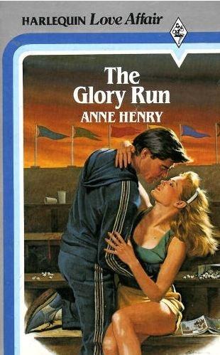 9780373160907: The Glory Run (Harlequin American Romance, No 90)