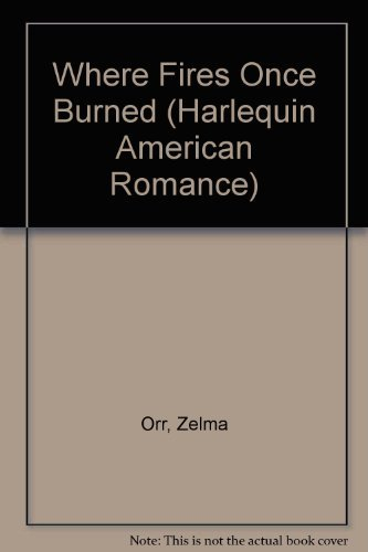 9780373161249: Where Fires Once Burned (Harlequin American Romance)