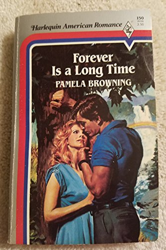 9780373161508: Forever Is a Long Time