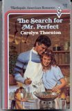 The Search For Mr. Perfect (Harlequin American Romance #248)