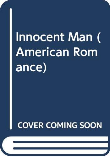 9780373162802: An Innocent Man (American Romance)
