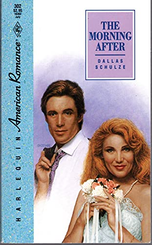 The Morning After (Harlequin American Romance #302)