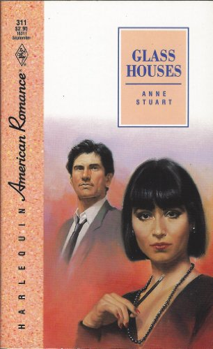Glass Houses (Harlequin American Romance #311)