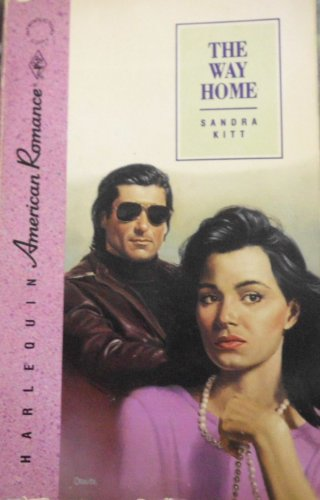 The Way Home (American Romance, No 327) (9780373163274) by Sandra Kitt