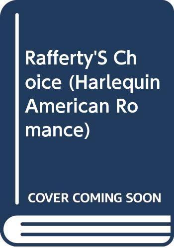 9780373163946: Rafferty'S Choice