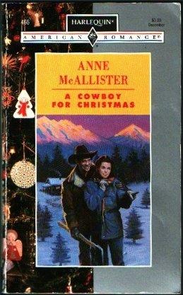 9780373164660: A Cowboy For Christmas (Harlequin American Romance, No 466)