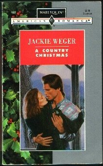 A Country Christmas (Harlequin American Romance #468)
