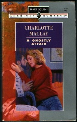 A Ghostly Affair (A Paranormal Romance) (Harlequin American Romance #488)