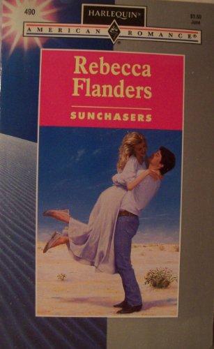 9780373164905: Sunchasers (Harlequin American Romance, No. 490)