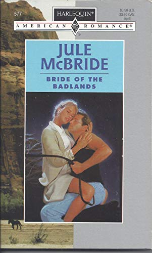 Bride of the Badlands: Jule McBride