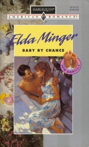 9780373165841: Baby By Chance (New Arrival)