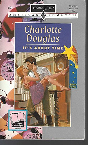 It's About Time : Rising Star (A Time Travel Romance) (Harlequin American Romance #591)