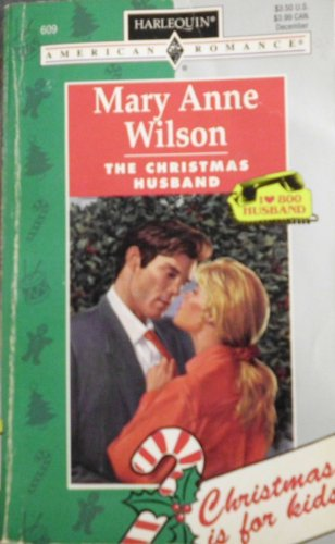 The Christmas Husband (0373166095) by Mary Anne Wilson
