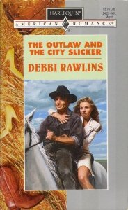 The Outlaw and the City Slicker (Harlequin American Romance #622)