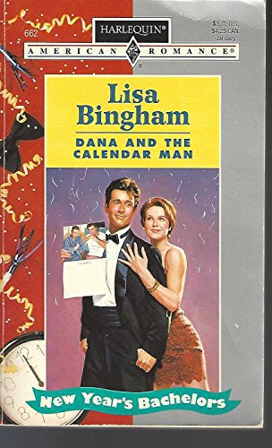 Dana and the Calendar Man: Bingham, Lisa