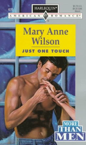 Just One Touch (Harlequin American Romance, No. 670) (0373166702) by Mary Anne Wilson