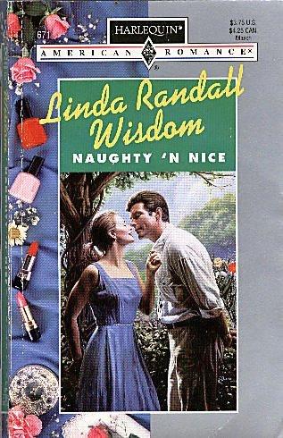 9780373166718: Naughty 'N Nice (Harlequin American Romance)