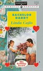 Bachelor Daddy : The Holiday Heart (Harlequin American Romance #678)