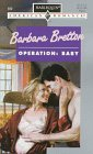 Operation : Baby (Harlequin American Romance #689)