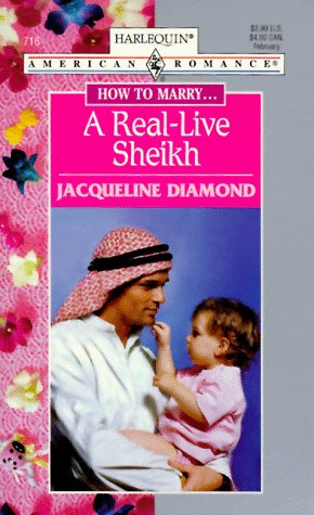 Real - Live Sheikh (How To Marry.): Jacqueline Diamond
