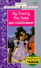 My Daddy the Duke (Harlequin American Romance #735)