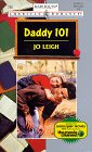 Daddy 101 (Harlequin American Romance #736)