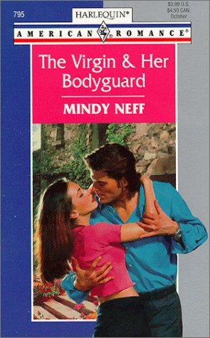 9780373167951: Virgin And Her Bodyguard (Tall Dark And Irresistible)