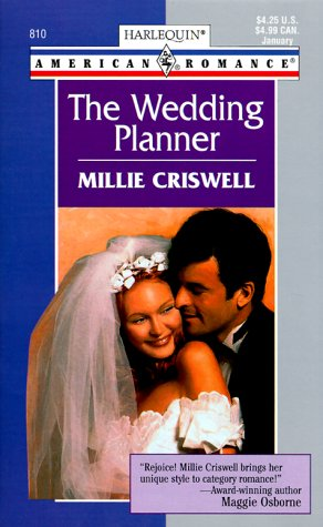 The Wedding Planner (Harlequin American Romance #810)