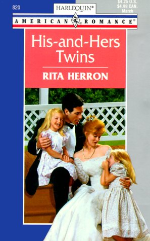 His-And-Hers Twins (Harlequin American Romance, No. 820): Heron