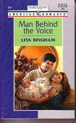 Man Behind the Voice (Harlequin American Romance #835)