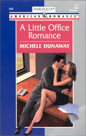 A Little Office Romance (Harlequin American Romance #848)