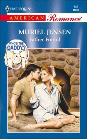 Father Found (Who'S The Daddy?): Jensen, Muriel