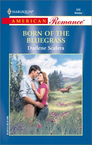 9780373168965: Born Of The Bluegrass