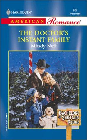 9780373169023: Doctor'S Instant Family (Bachelors Of Shotgun Ridge)