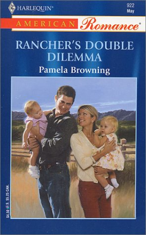 Rancher's Double Dilemma (Harlequin American Romance #922)
