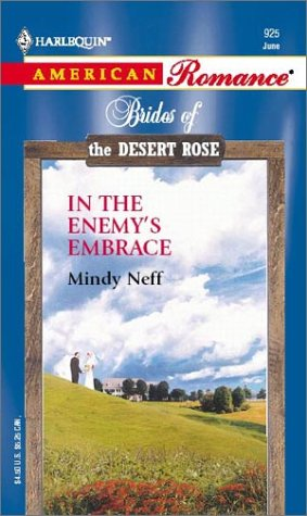 9780373169252: In The Enemy's Embrace (Brides Of The Desert Rose)