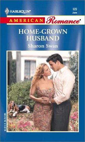 Home-Grown Husband : Welcome to Harmony (Harlequin American Romance #928)